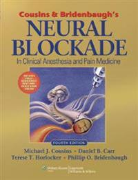 Cousins and Bridenbaugh's Neural Blockade in Clinical Anesthesia and Pain Medicine [With Access Code]