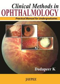 Clinical Methods in Ophthalmology: Practical Manual for Undergraduates