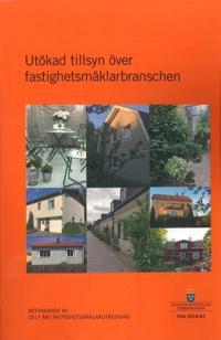 Utökad tillsyn över fastighetsmäklarbranschen. SOU 2018:64 : Betänkande från 2017 års fastighetsmäklarutredning (Ju 2017:10)