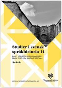 Studier i svensk sprakhistoria 14