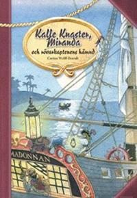 Kalle Knaster, Miranda och rövarkaptenens hämnd
