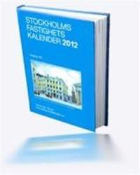 Stockholms Fastighetskalender 2013 Årg 157