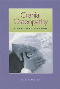 Cranial Osteopathy: A Practical Textbook