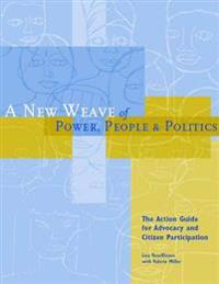 A New Weave of Power, People and Politics