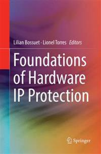 Foundations of Hardware Ip Protection