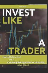Invest Like a Trader