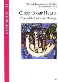 Close to Our Hearts: Personal Reflections on Marriage