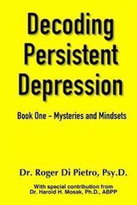 Decoding Persistent Depression