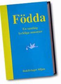 Födda - en samling lyckliga annonser