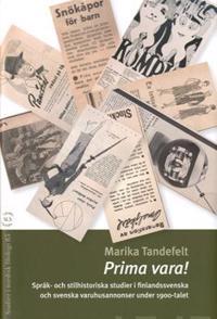 Prima vara! Språk- och stilhistoriska studier i finlandssvenska
