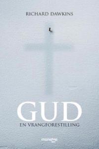 Gud; en vrangforestilling