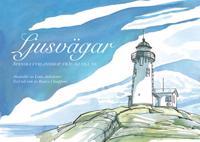 Ljusvägar-Svenska fyrlandskap från då till nu - Bianca Chiapponi pdf epub