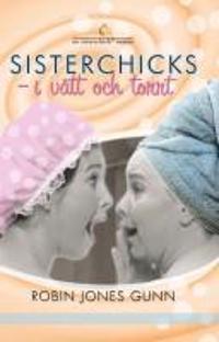 Sisterchicks : i vått och torrt