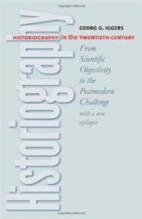 Historiography In The Twentieth Century
