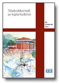 SEK Handbok 440 - Tillståndskontroll av kaplanturbiner
