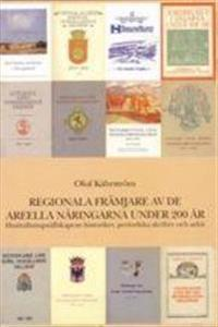 Regionala främjare av de areella näringarna under 200 år. Hushållningssällskapens historiker, periodiska skrifter och arkiv