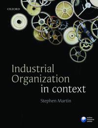 Industrial Organization in Context