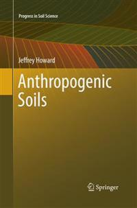 Anthropogenic Soils