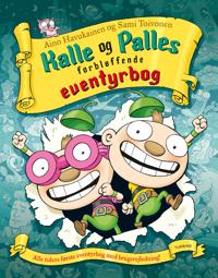 Kalle og Palles forbløffende eventyrbog