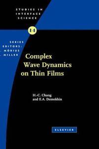 Complex Wave Dynamics on Thin Films