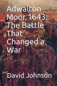 Adwalton Moor 1643