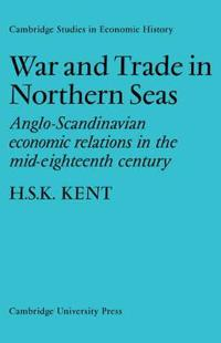 War and Trade in Northern Seas