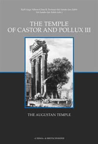 The Temple of Castor and Pollux III: The Augustan Temple