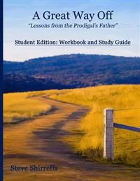 A Great Way Off Study Guide (Student): Student Companion Guide to a Great Way Off