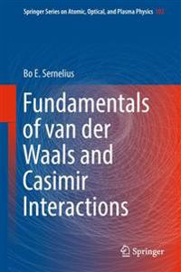 Fundamentals of van der Waals and Casimir Interactions