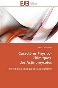 Caract�res Physico-Chimiques Des Actinomyc�tes