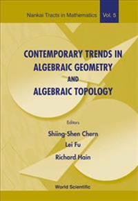 Contemporary Trends in Algebraic Geometry and Algebraic Topology