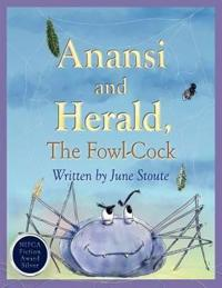 Anansi and Herald, the Fowl-cock