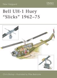 Bell Uh-1 Huey 'Slicks' 1962-1975
