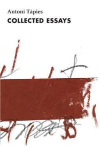 Antoni Tapies, Complete Writings