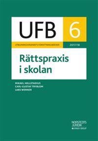 UFB 6 Rättspraxis i skolan 2017/18