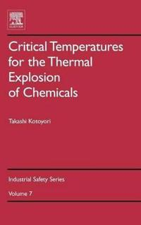 Critical Temperatures for the Thermal Explosion of Chemicals