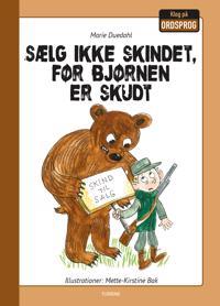 Sælg ikke skindet, før bjørnen er skudt