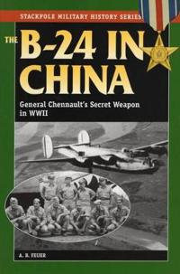 The B-24 in China