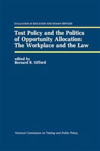 Test Policy and the Politics of Opportunity Allocation