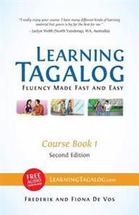 Learning Tagalog - Fluency Made Fast and Easy - Course Book 1 (Part of 7-Book Set) B&w ] Free Audio Download