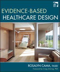 Evidence-Based Healthcare Design