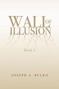 Wall of Illusion Book 2