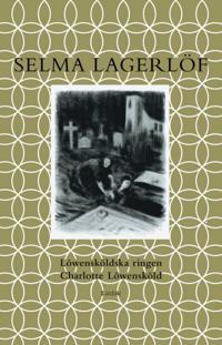 Löwensköldska ringen & Charlotte Löwensköld / Lättläst