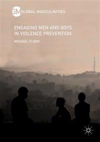 Engaging Men and Boys in Violence Prevention