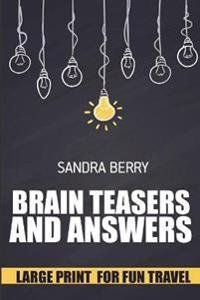 Brain Teasers and Answers: Linesweeper Puzzles - Large Print for Fun Travel