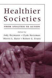 Healthier Societies
