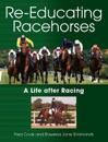 Re-Educating Racehorses: A Life After Racing