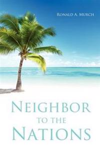 Neighbor to the Nations