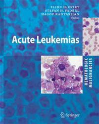 Hematologic Malignancies: Acute Leukemias