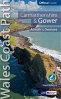 Carmarthen bay & gower: wales coast path official guide - tenby to swansea